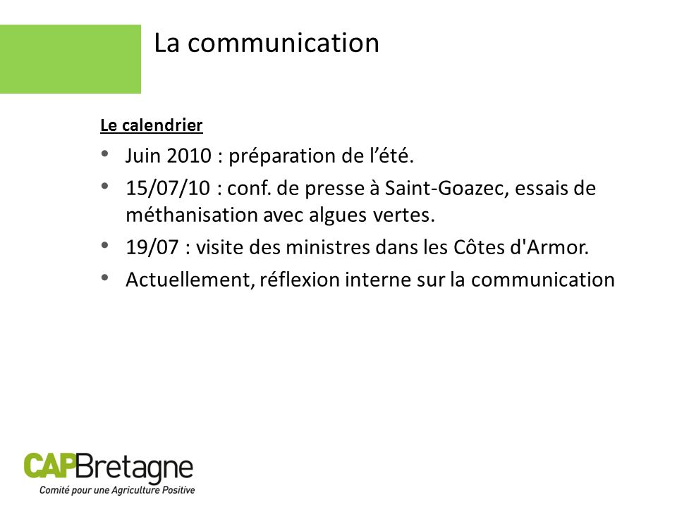 La communication Juin 2010 : préparation de l'été.