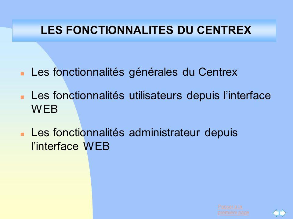 LES FONCTIONNALITES DU CENTREX