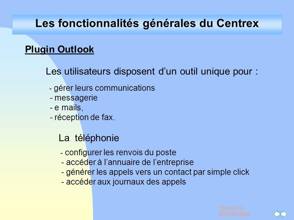 Les fonctionnalités générales du Centrex