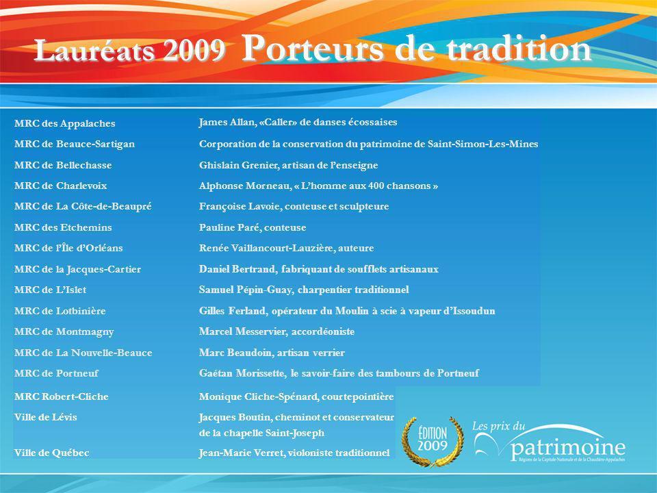 Lauréats 2009 Porteurs de tradition