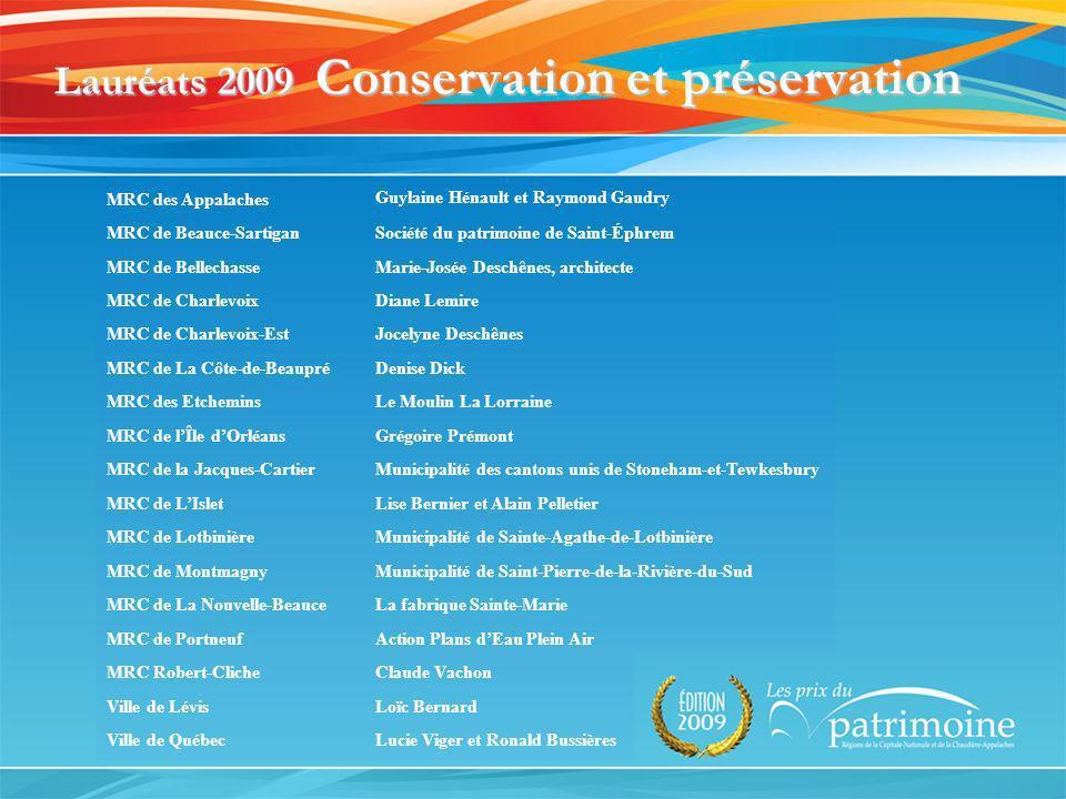 Lauréats 2009 Conservation et préservation