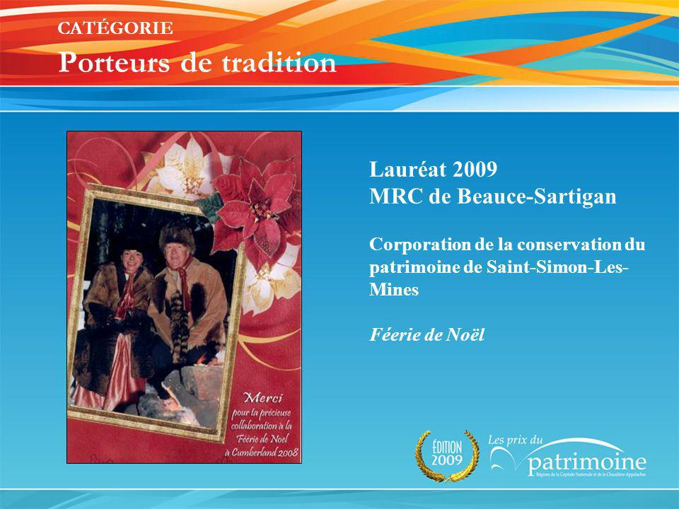 CATÉGORIE Porteurs de tradition