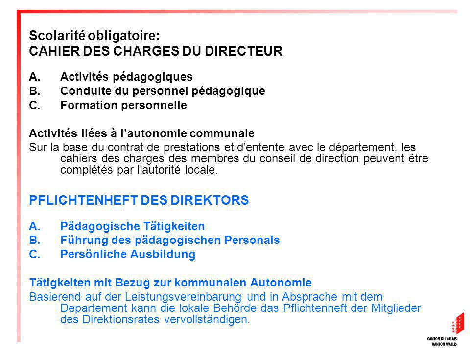 Scolarité obligatoire: CAHIER DES CHARGES DU DIRECTEUR