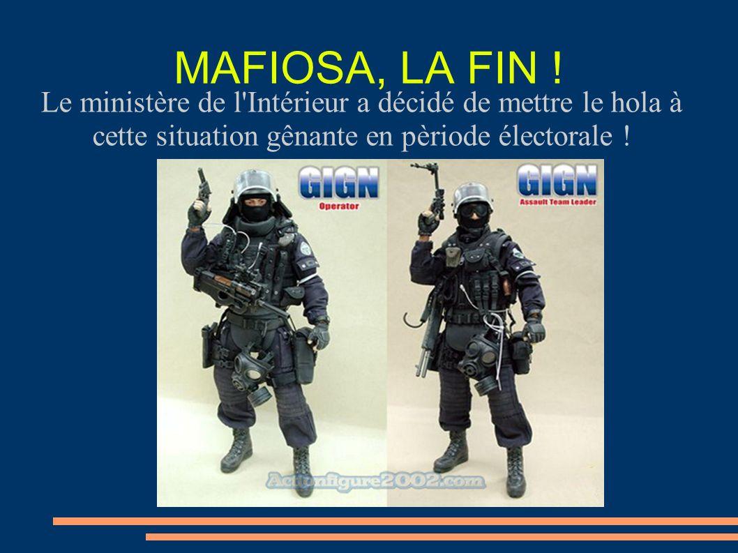 MAFIOSA, LA FIN .