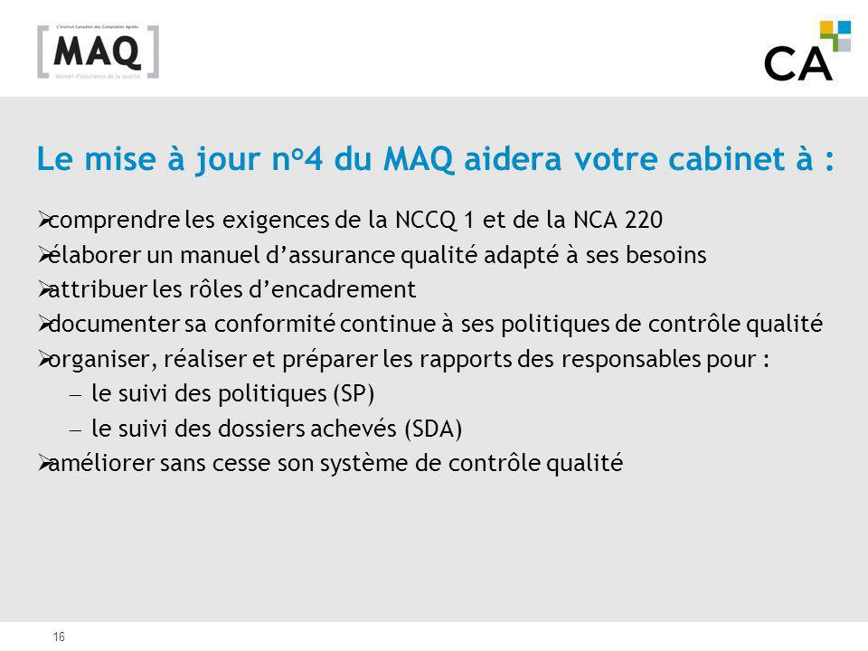Le mise à jour no4 du MAQ aidera votre cabinet à :