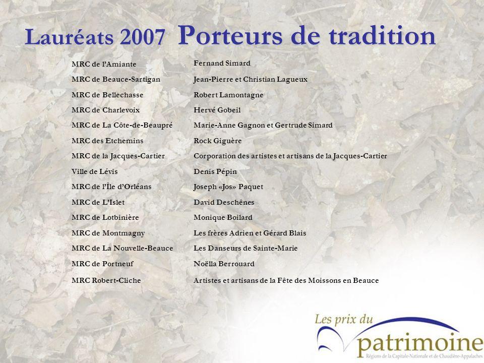 Lauréats 2007 Porteurs de tradition