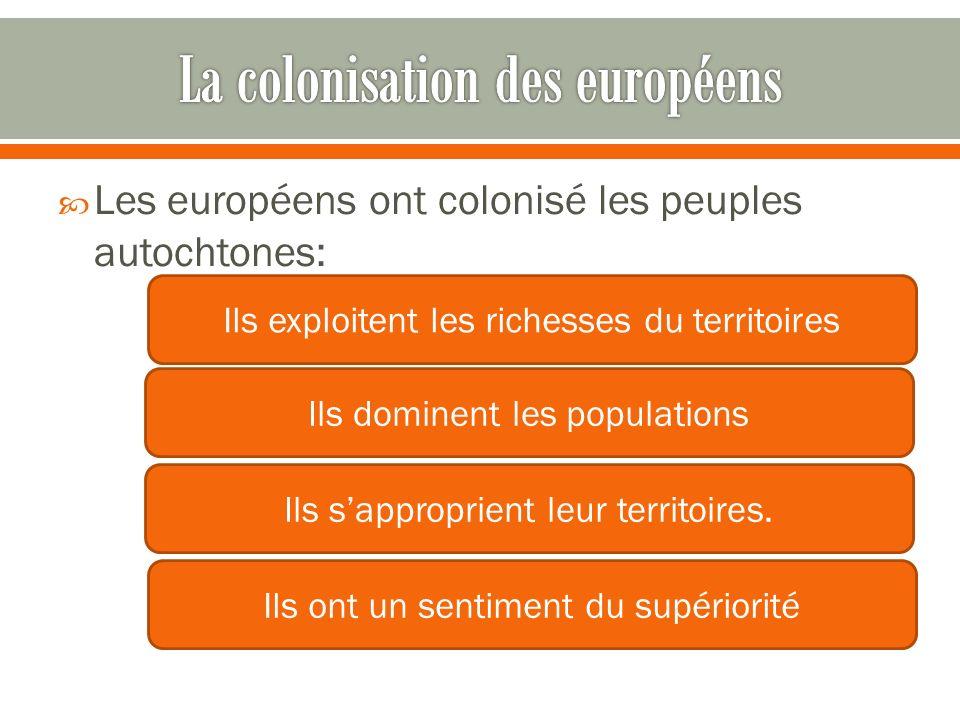 La colonisation des européens