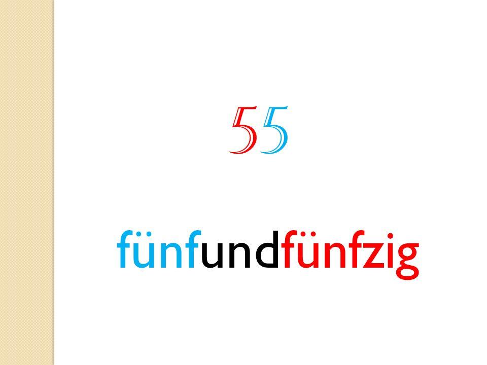 55 fünfundfünfzig