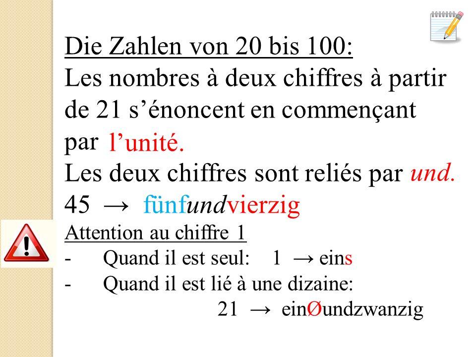 Les deux chiffres sont reliés par → fünfundvierzig l'unité. und.