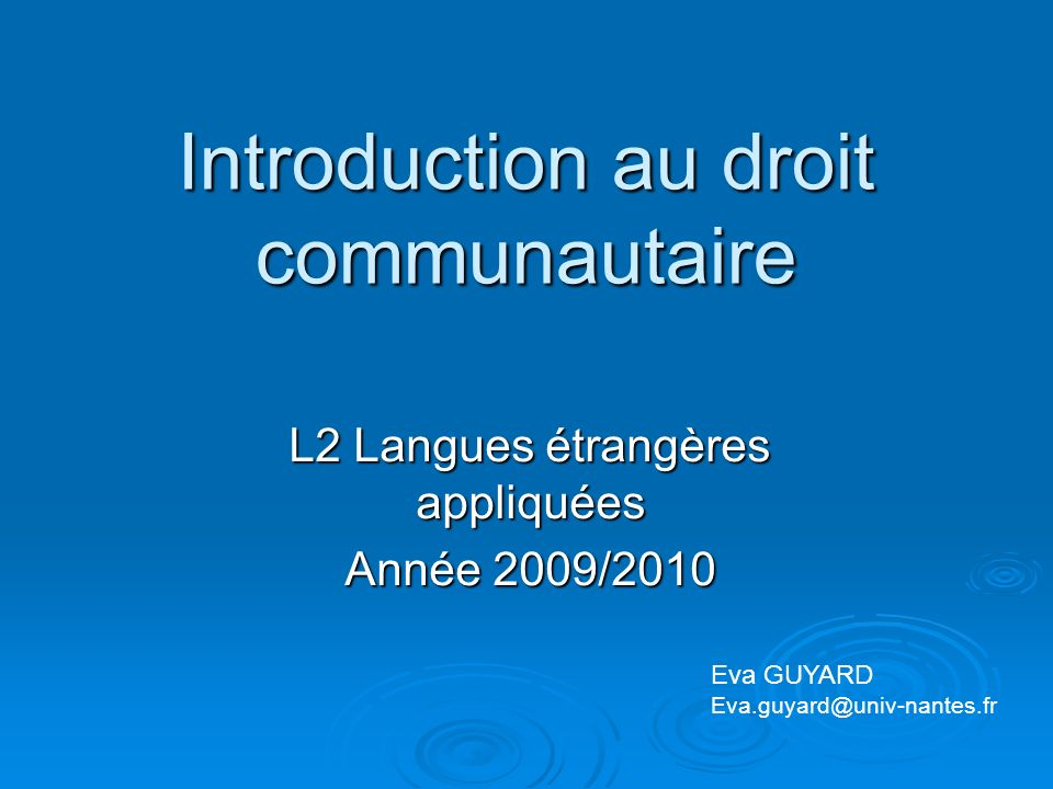 Introduction au droit communautaire
