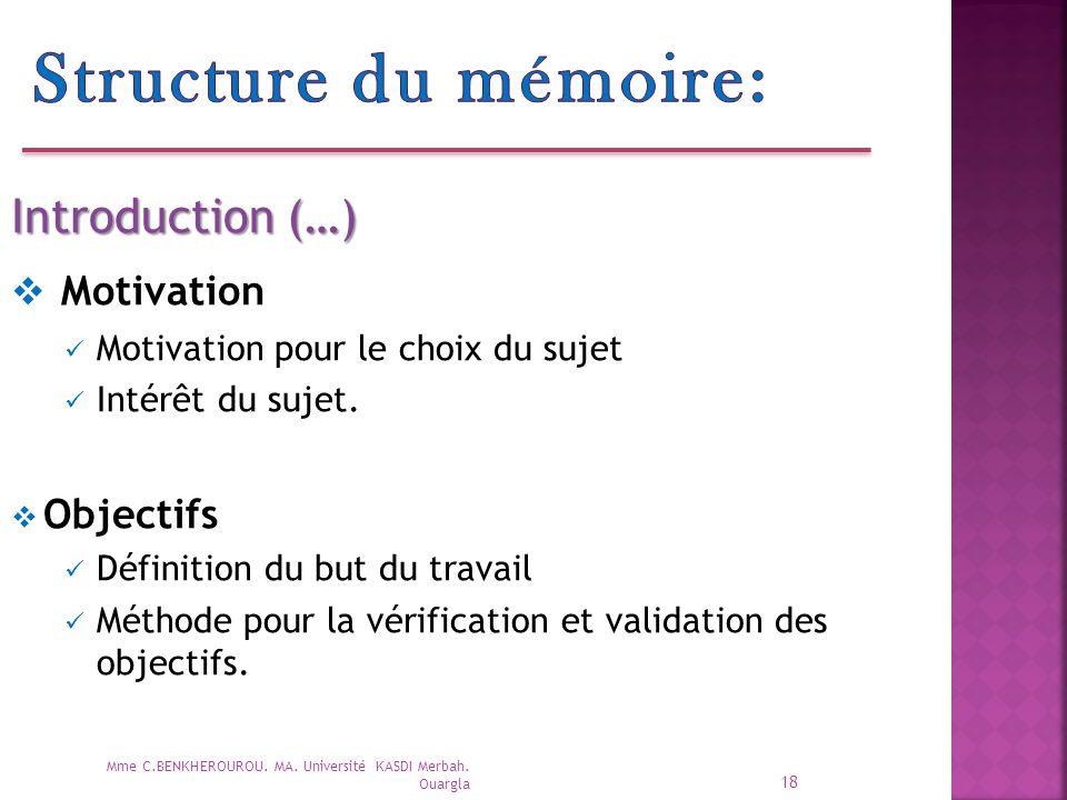 Structure du mémoire: Motivation Introduction (…) Objectifs