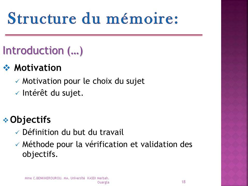 Structure du mémoire: Motivation Introduction (…) Objectifs