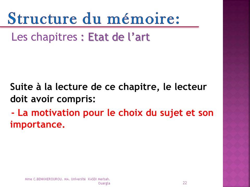 Structure du mémoire: Les chapitres : Etat de l'art. Suite à la lecture de ce chapitre, le lecteur doit avoir compris: