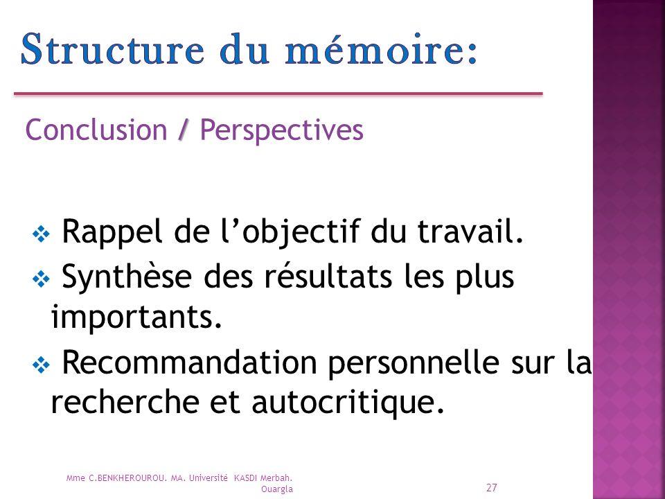 Structure du mémoire: Rappel de l'objectif du travail.
