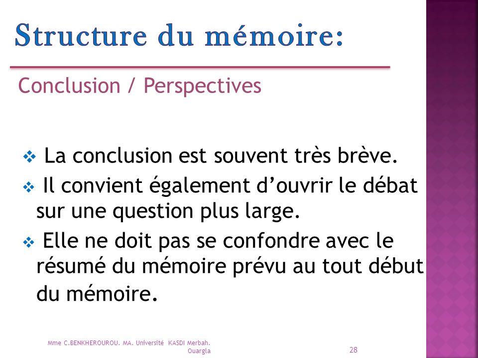 Structure du mémoire: La conclusion est souvent très brève.
