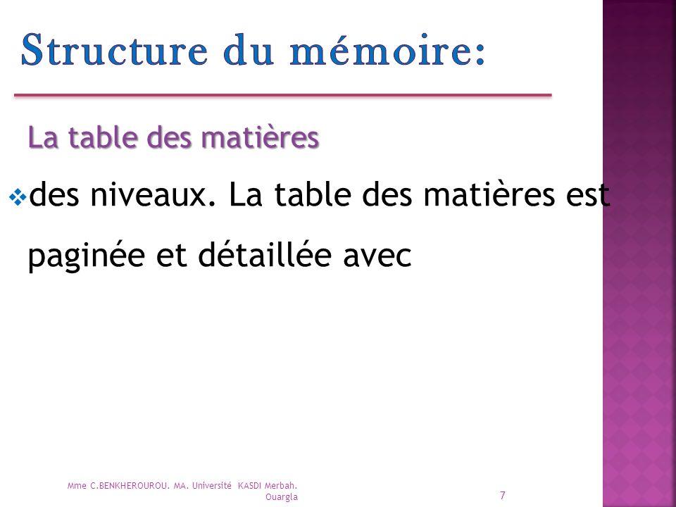 Structure du mémoire: La table des matières. des niveaux. La table des matières est paginée et détaillée avec.