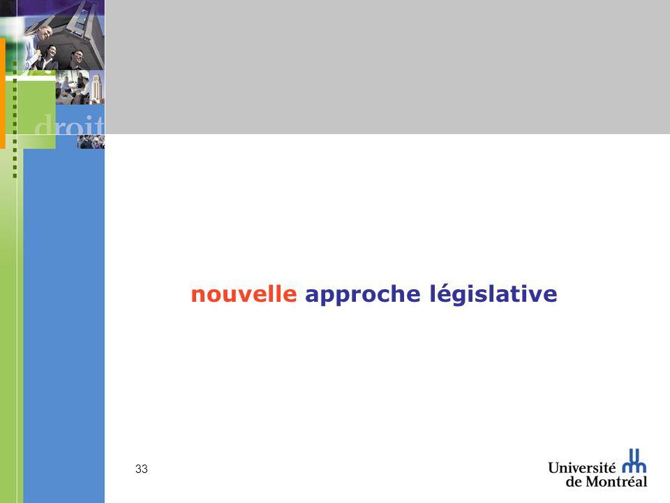 nouvelle approche législative
