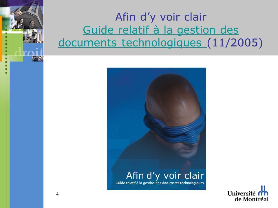 Afin d'y voir clair Guide relatif à la gestion des documents technologiques (11/2005)