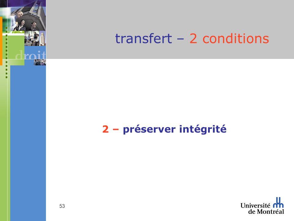 transfert – 2 conditions