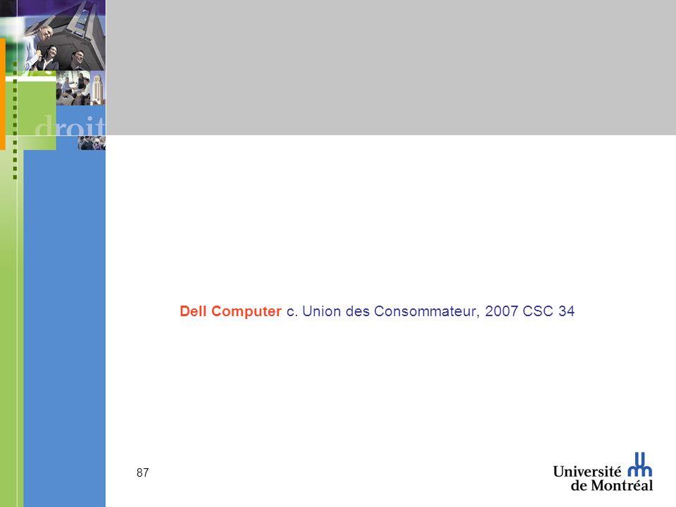 Dell Computer c. Union des Consommateur, 2007 CSC 34