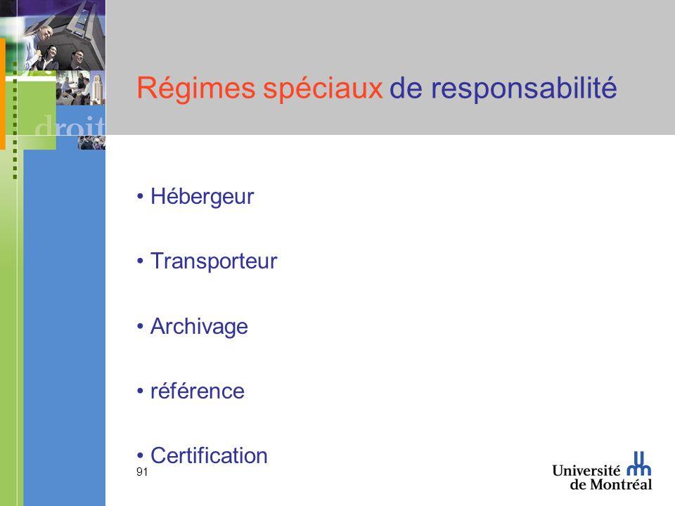 Régimes spéciaux de responsabilité