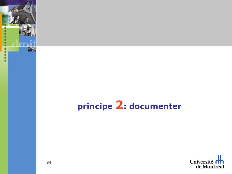 principe 2: documenter