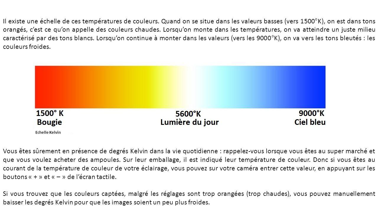 Il existe une échelle de ces températures de couleurs