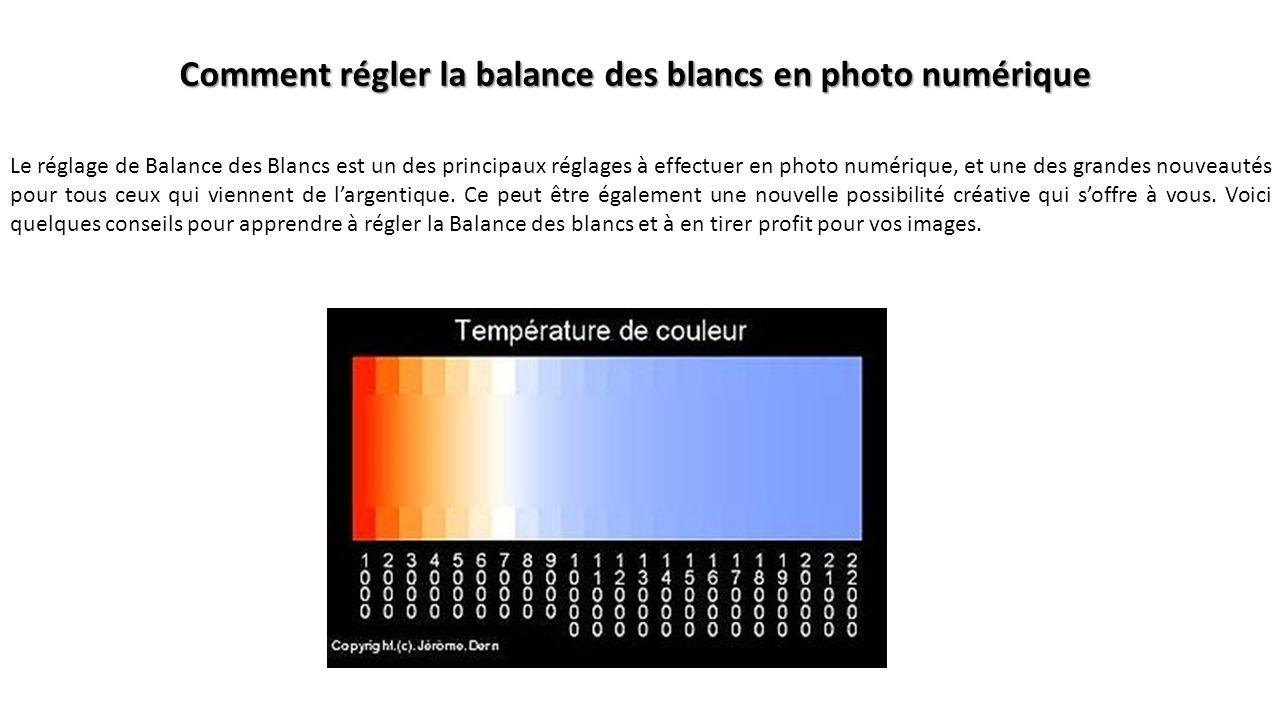 Comment régler la balance des blancs en photo numérique