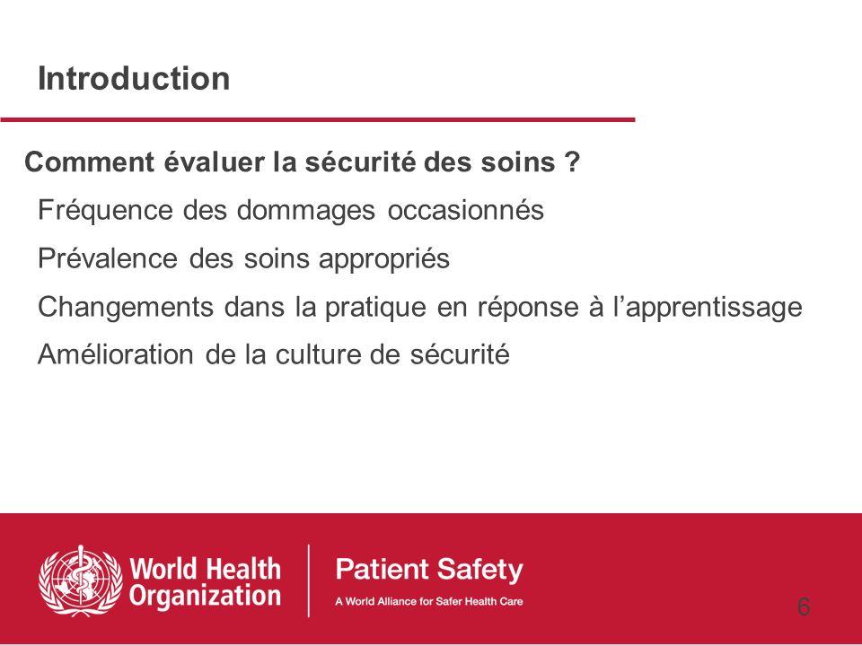 Introduction Comment évaluer la sécurité des soins