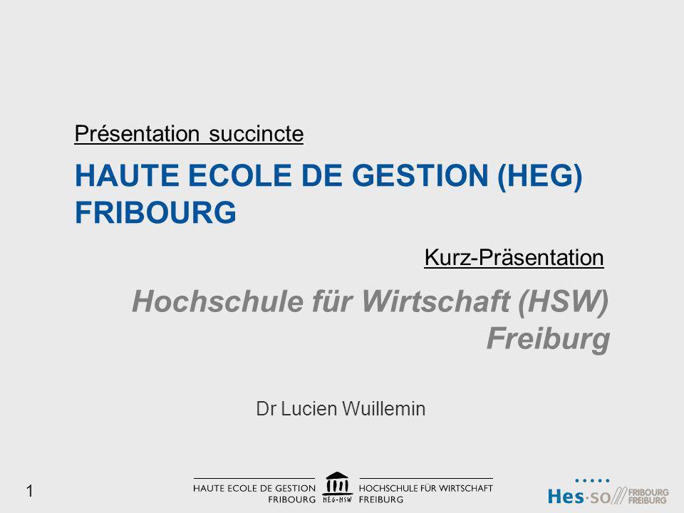 HAUTE ECOLE DE GESTION (HEG) FRIBOURG