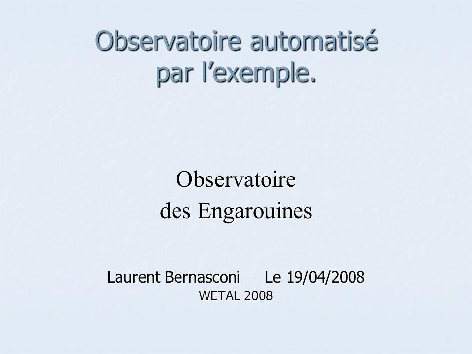 Observatoire automatisé par l'exemple.