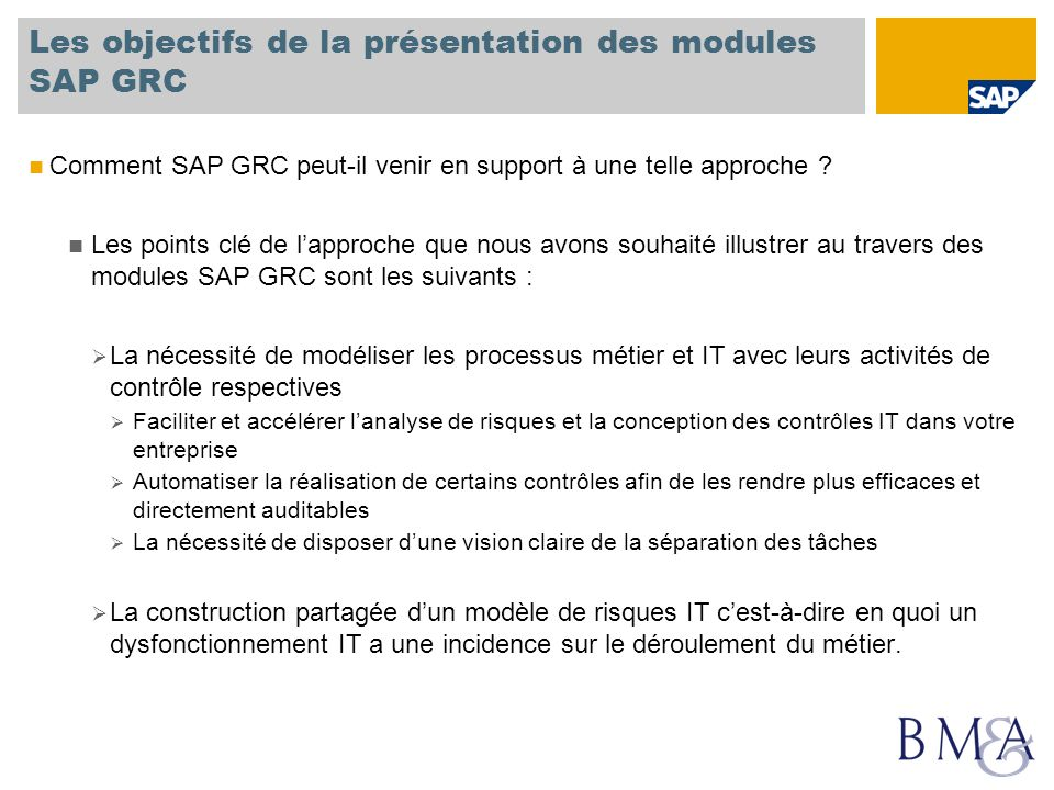 Les objectifs de la présentation des modules SAP GRC
