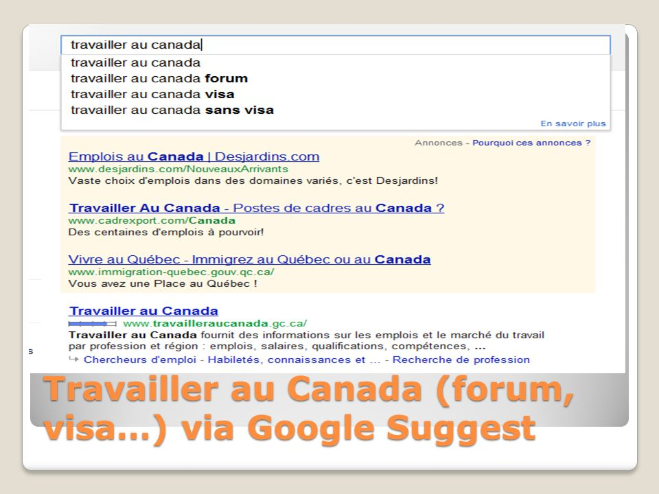 Travailler au Canada (forum, visa…) via Google Suggest