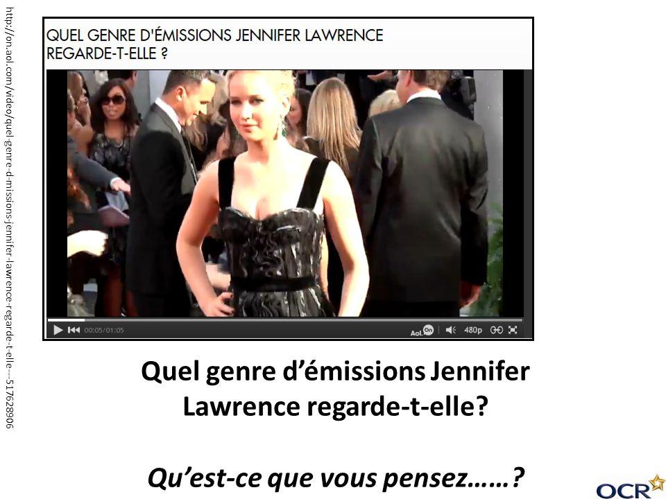 Quel genre d'émissions Jennifer Lawrence regarde-t-elle