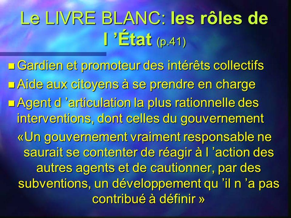 Le LIVRE BLANC: les rôles de l 'État (p.41)