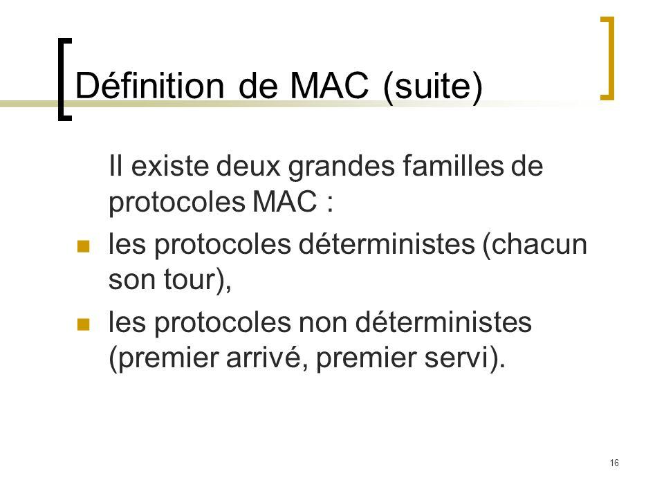 Définition de MAC (suite)