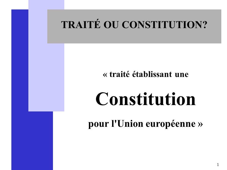 TRAITÉ OU CONSTITUTION