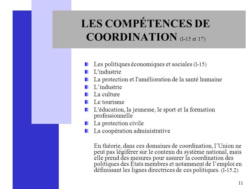 LES COMPÉTENCES DE COORDINATION (I-15 et 17)