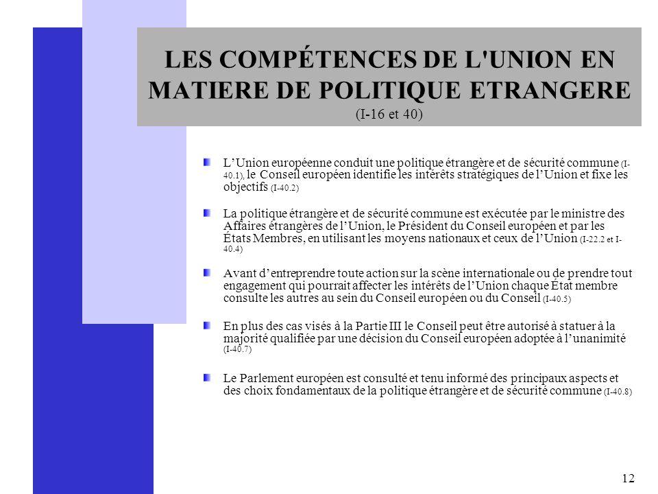 LES COMPÉTENCES DE L UNION EN MATIERE DE POLITIQUE ETRANGERE (I-16 et 40)
