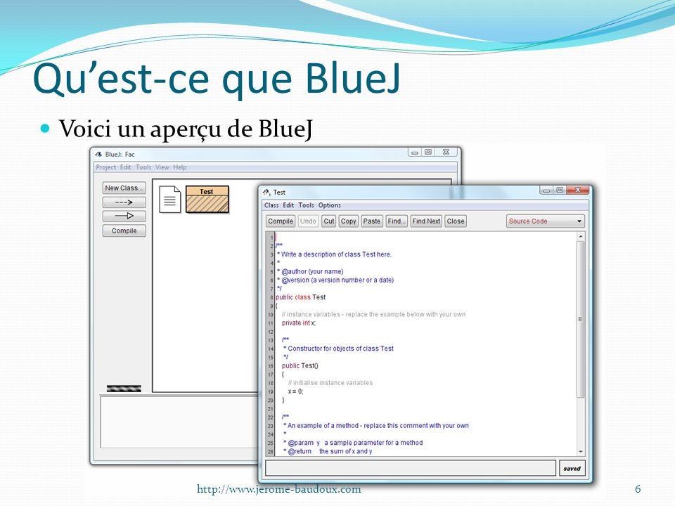 Qu'est-ce que BlueJ Voici un aperçu de BlueJ