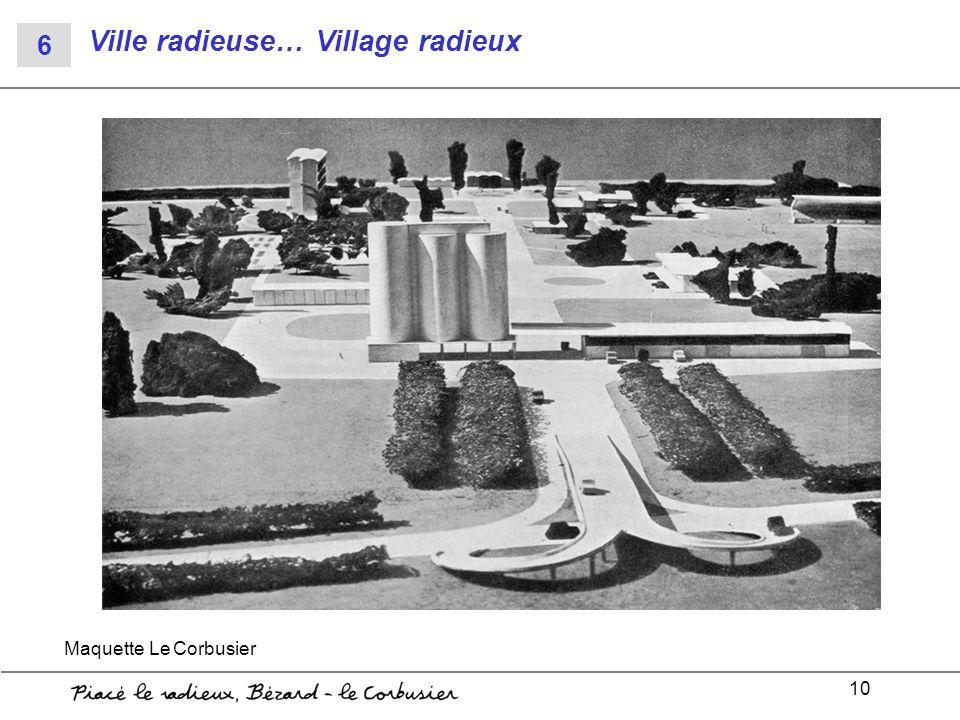 Ville radieuse… Village radieux
