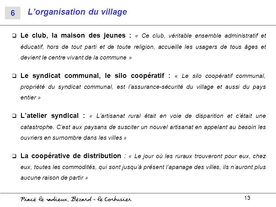 L'organisation du village