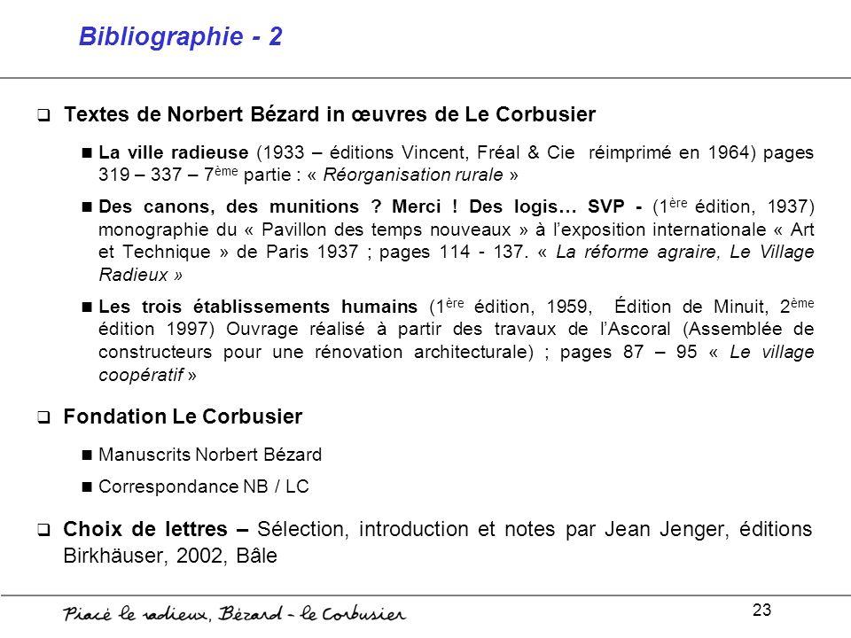 Bibliographie - 2 Textes de Norbert Bézard in œuvres de Le Corbusier