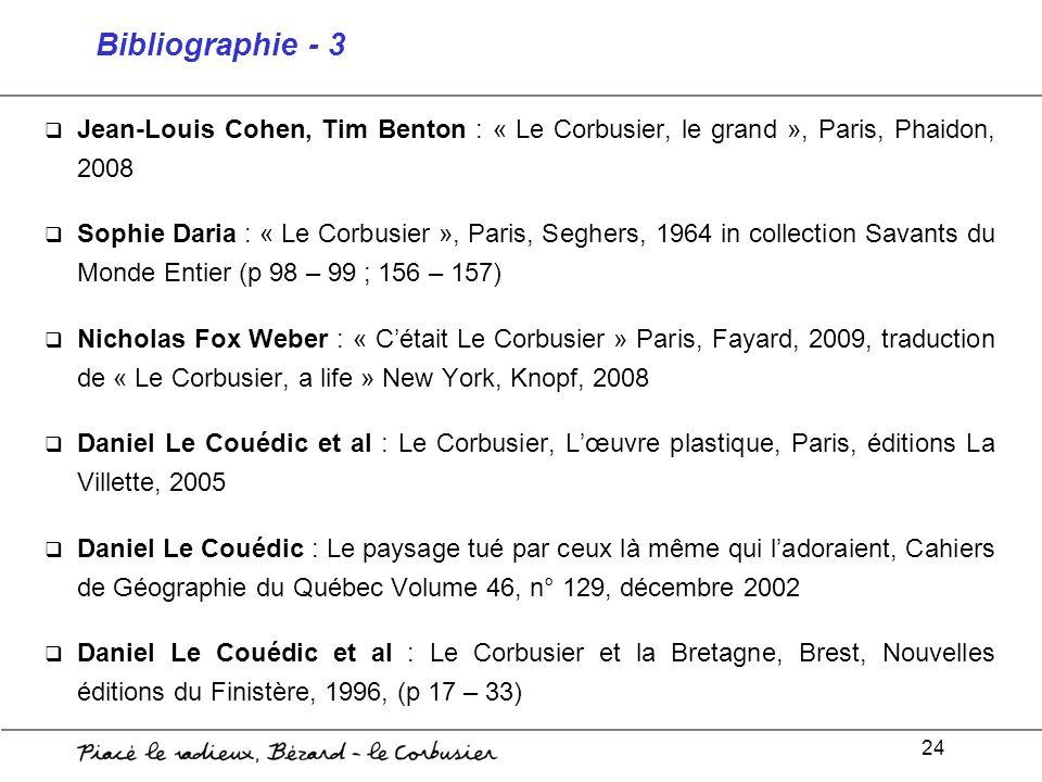Bibliographie - 3 Jean-Louis Cohen, Tim Benton : « Le Corbusier, le grand », Paris, Phaidon, 2008.