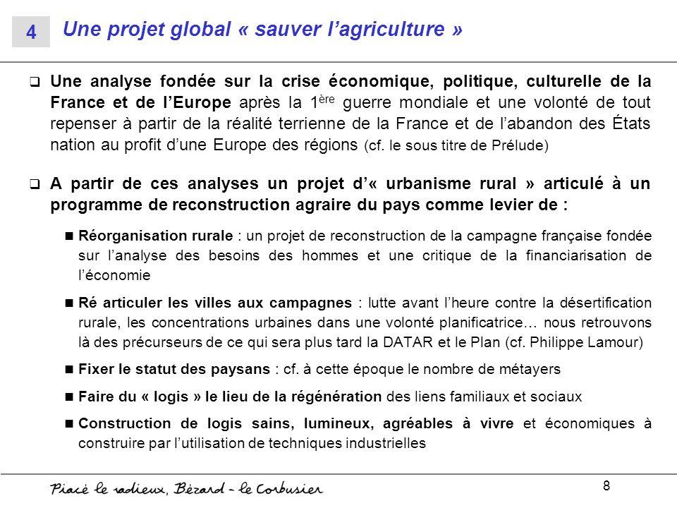Une projet global « sauver l'agriculture »