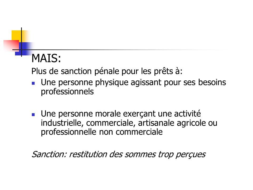 MAIS: Plus de sanction pénale pour les prêts à: