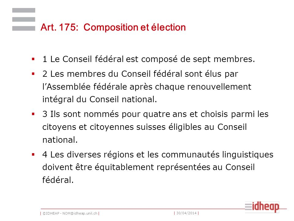 Art. 175: Composition et élection