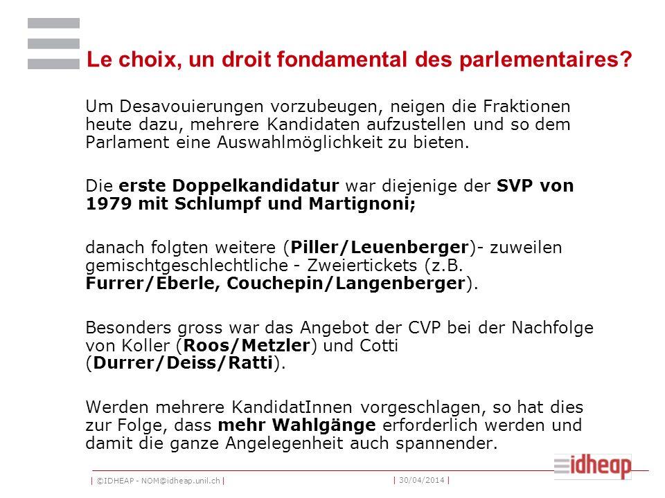 Le choix, un droit fondamental des parlementaires