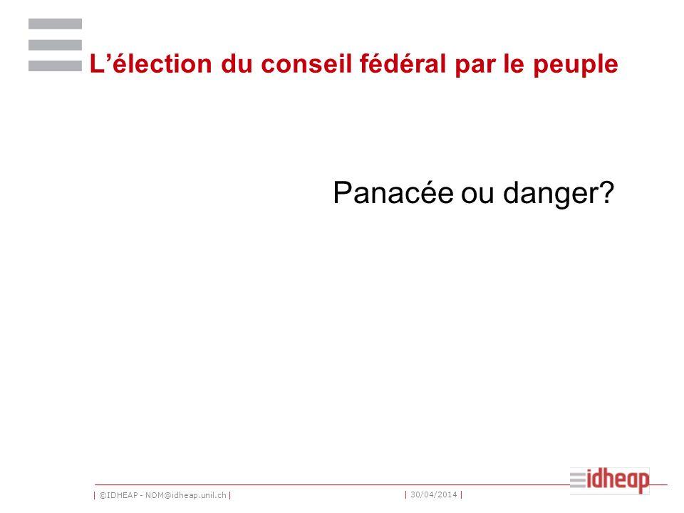 L'élection du conseil fédéral par le peuple