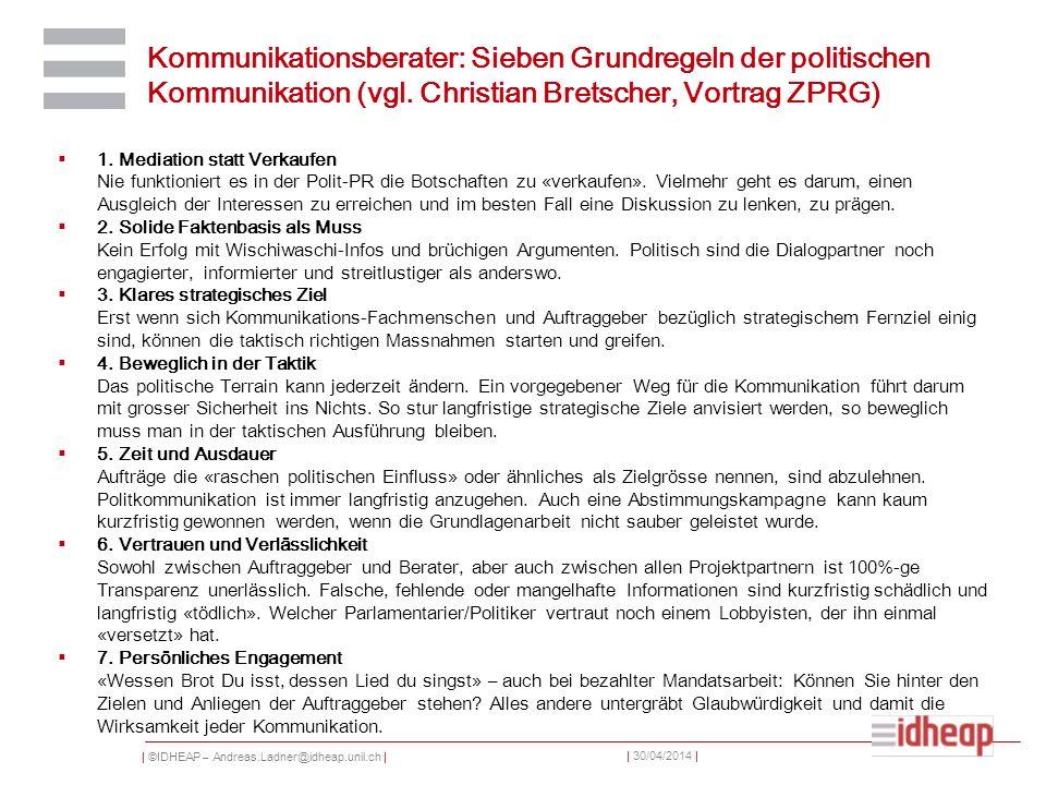 Kommunikationsberater: Sieben Grundregeln der politischen Kommunikation (vgl. Christian Bretscher, Vortrag ZPRG)